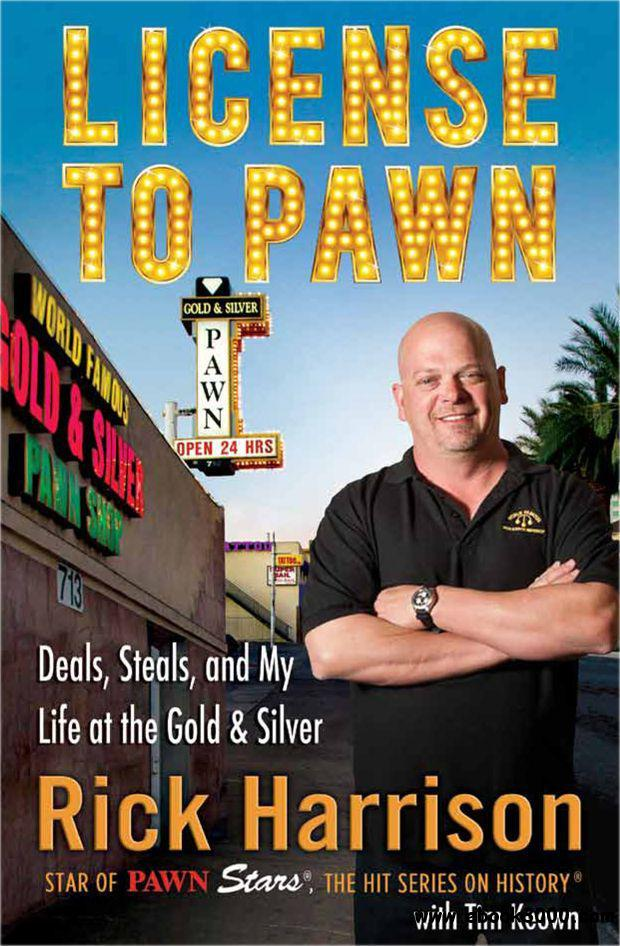 License to Pawn: Deals, Steals, and My Life at the Gold & Silver free download