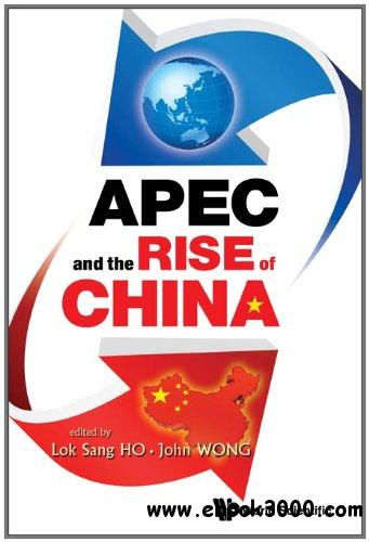 APEC and the Rise of China free download