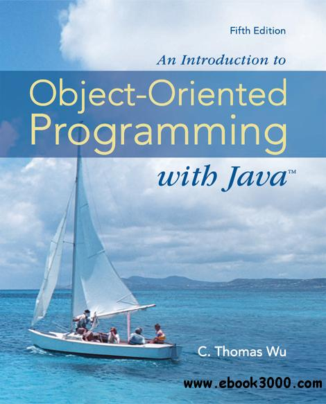 An Introduction to Object-Oriented Programming with Java, 5th Edition free download