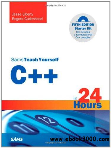 Teach Yourself C++ in 24 Hours free download