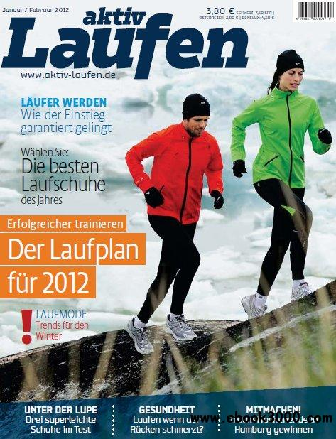 Aktiv Laufen Magazin Januar Februar No 01 2012 free download