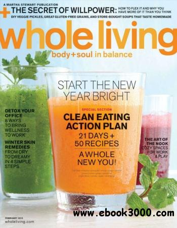 Whole Living - February 2012 free download
