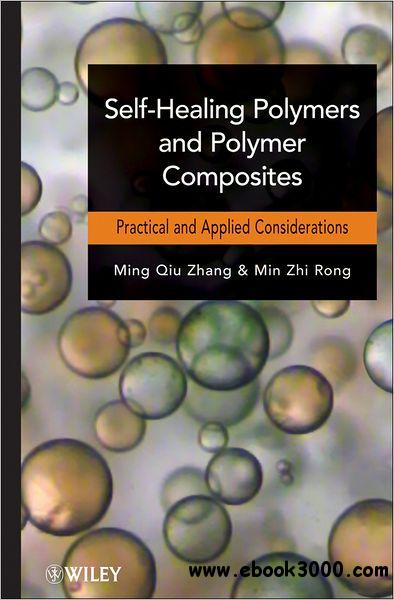 Self-Healing Polymers and Polymer Composites free download