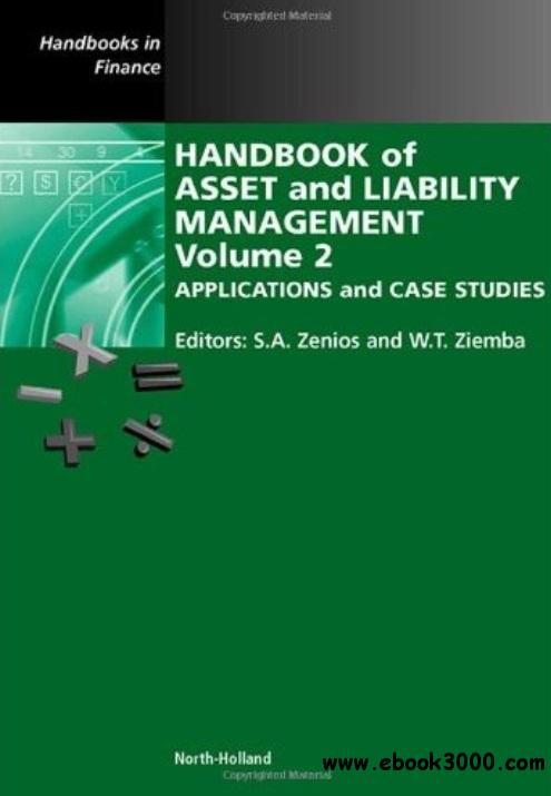 Handbook of Asset and Liability Management: Volume 2: Applications and Case Studies free download