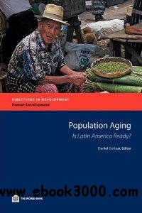 Population Aging: Is Latin America Ready? free download