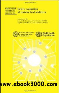 Safety Evaluation of Certain Food Additives: Seventy-first Meeting of the Joint FAO/WHO Expert Committee on Food Additives free download