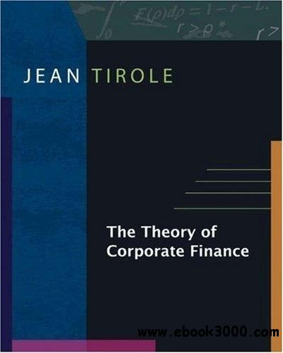 The Theory of Corporate Finance free download