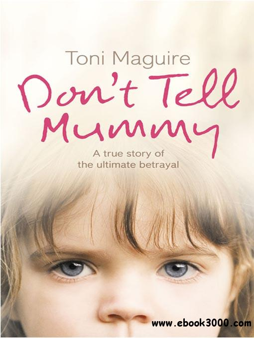 Don't tell Mummy (Audiobook) free download