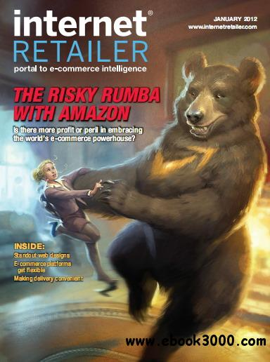 Internet Retailer Magazine January 2012 free download