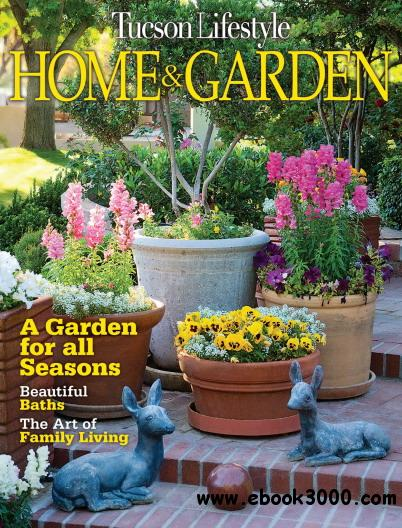 Tucson Lifestyle Home & Garden Magazine January 2012 free download