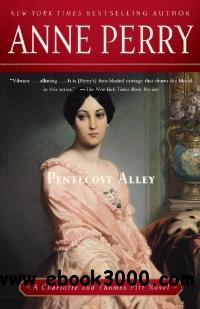 Pentecost Alley: A Charlotte and Thomas Pitt Novel (Charlotte & Thomas Pitt Novels) free download