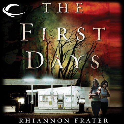 The First Days: As the World Dies, Book 1 (Audiobook) free download