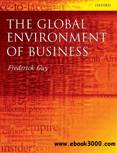 The Global Environment of Business free download