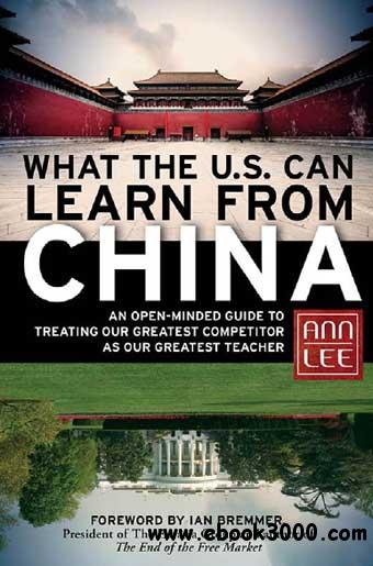 What the U.S. Can Learn from China free download