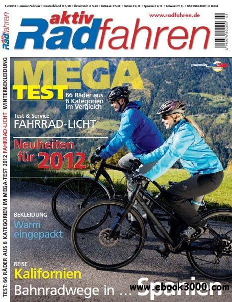 Aktiv Radfahren Magazin Januar Februar No 0102 2012 free download