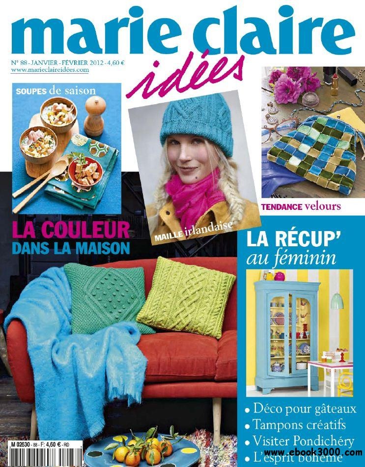 marie claire idees n 88 janvier fevrier 2012 free ebooks download. Black Bedroom Furniture Sets. Home Design Ideas