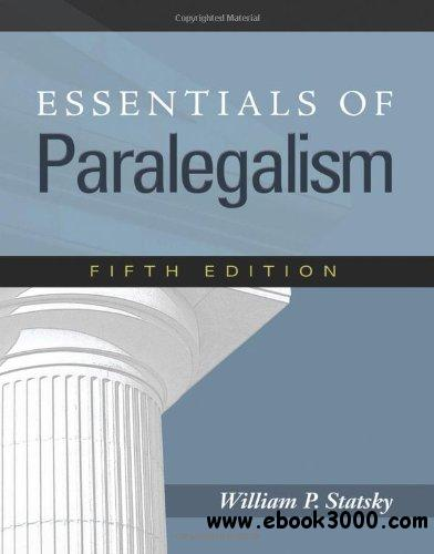 Essentials of Paralegalism, 5th edition free download