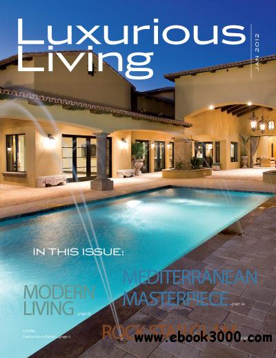 Luxurious Living - January 2012 free download