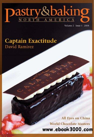 Pastry & Baking Magazine - Volume 2, Issue 1 2008 (North America) free download
