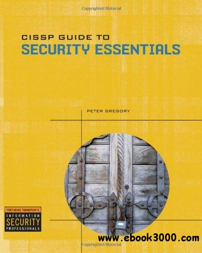 CISSP Guide to Security Essentials free download
