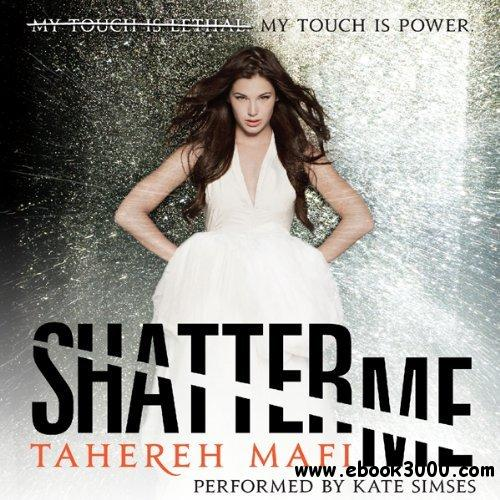 Shatter Me (Audiobook) free download