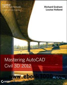 Mastering AutoCAD Civil 3D 2012 free download