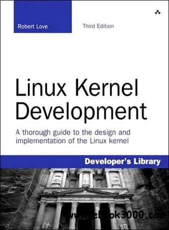 Linux Kernel Development (3rd Edition) free download