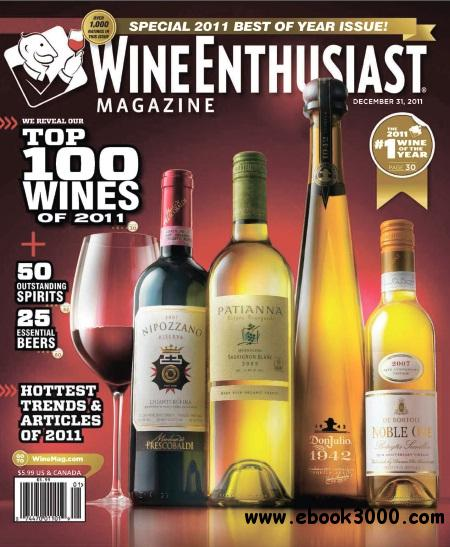 Wine Enthusiast Magazine - Special 2011 Best of Year Issue December 31, 2011 free download