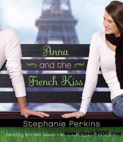 Anna and the French Kiss (Audiobook) free download