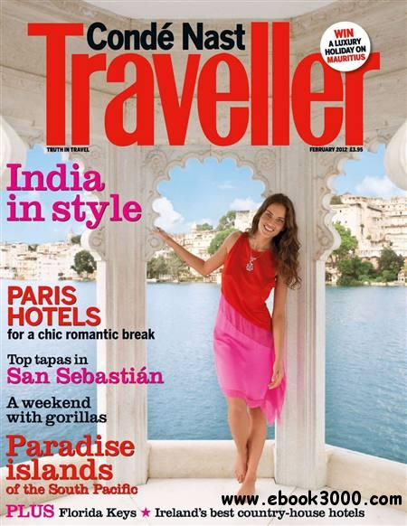 Conde Nast Traveller - February 2012 free download