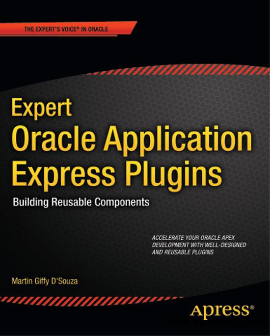 Expert Oracle Application Express Plugins: Building Reusable Components free download
