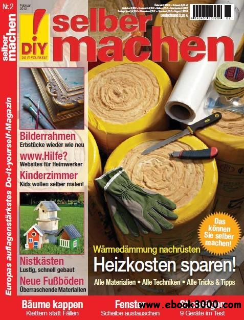 Selber Machen Magazin Februar No 02 2012 free download