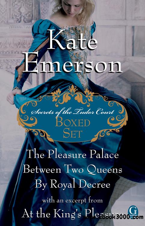 Kate Emerson - Secrets of the Tudor Court Boxed Set free download