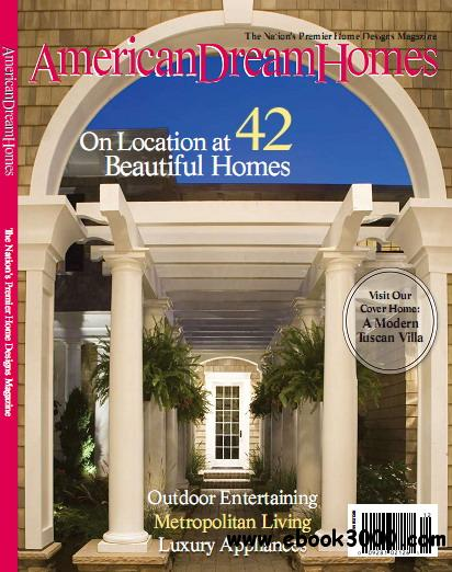 American dream homes magazine 2011 edition free ebooks for Dream homes magazine