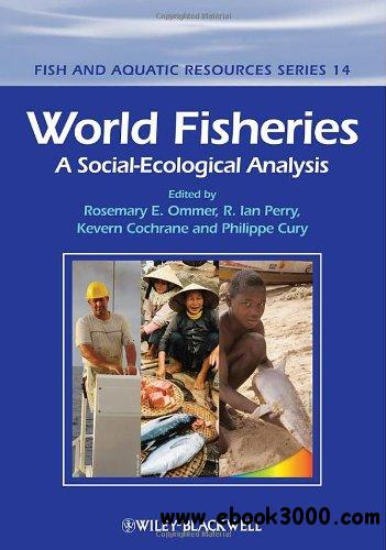 World Fisheries: A Social-Ecological Analysis free download