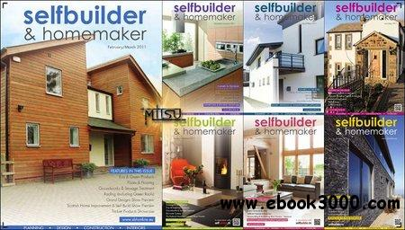 Selfbuilder & Homemaker - Full Year 2011 Issues Collection free download