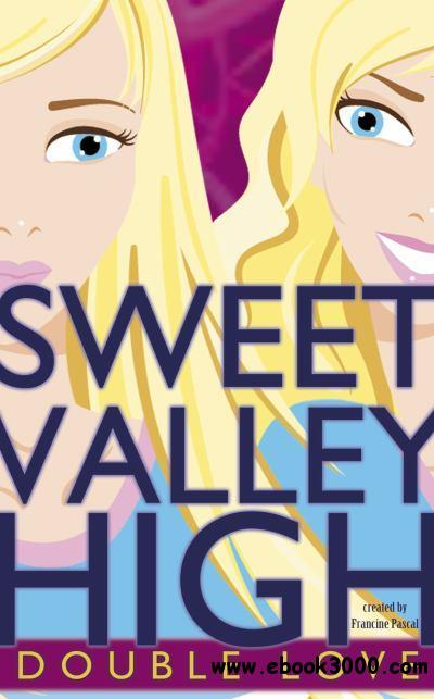 Double Love (Sweet Valley High, #1) - Francine Pascal free download