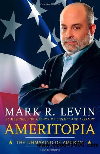 Ameritopia: The Unmaking of America free download