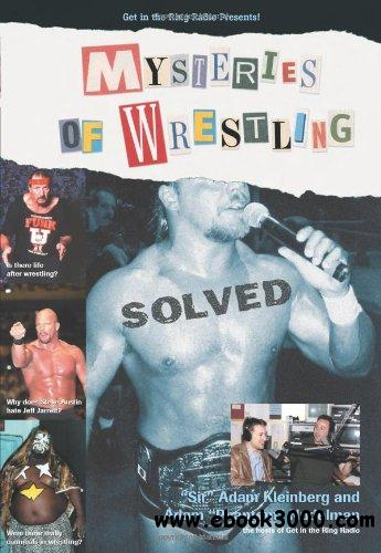 Mysteries of Wrestling: Solved free download