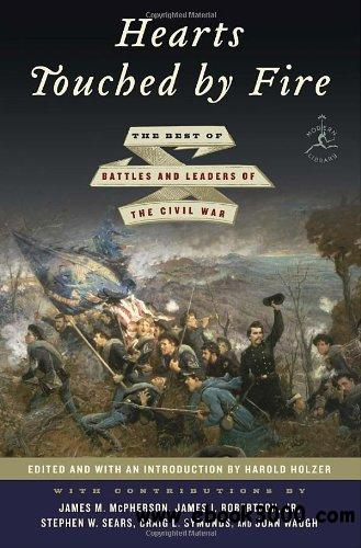 Hearts Touched by Fire: The Best of Battles and Leaders of the Civil War free download