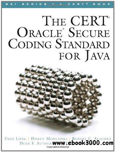 The CERT Oracle Secure Coding Standard for Java free download