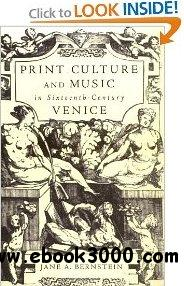 Print Culture and Music in Sixteenth-Century Venice free download