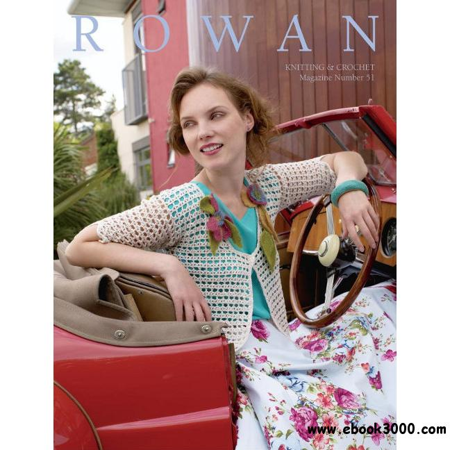 Knitting Crochet Magazine : Rowan Knitting & Crochet Magazine No51 2012 - Free eBooks Download