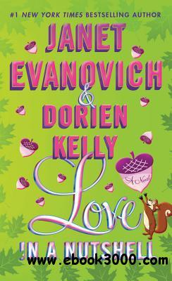 Love in a Nutshell - Janet Evanovich, Dorien Kelly free download