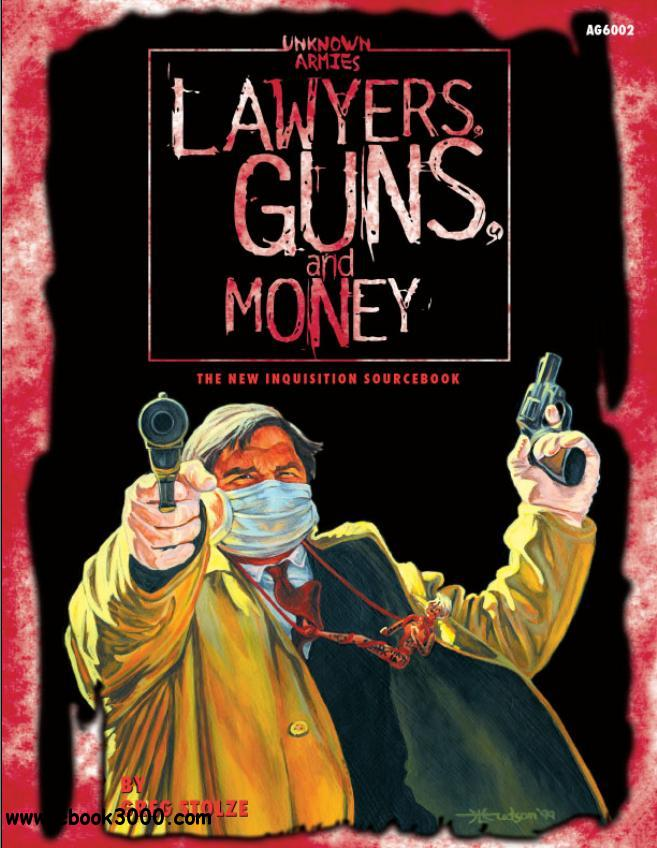 Lawyers, Guns & Money: The New Inquisition Sourcebook free download