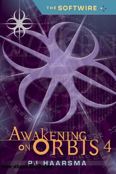 PJ Haarsma - The Softwire: Awakening on Orbis 4 download dree