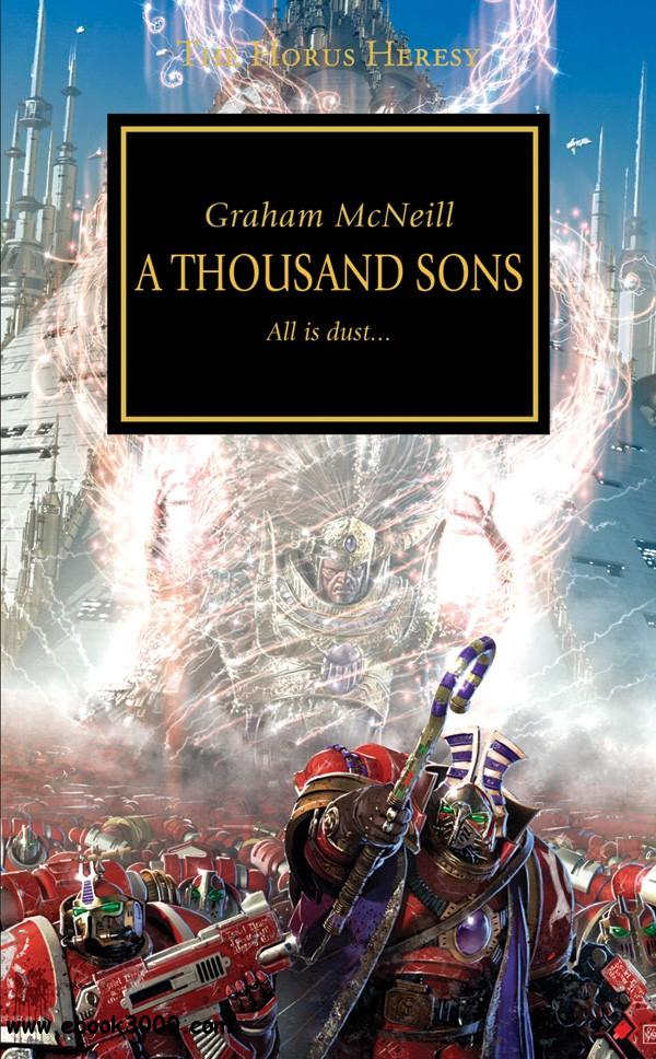 A Thousand Sons (Warhammer 40,000 Novels: Horus Heresy, Book 12) by Graham McNeill free download