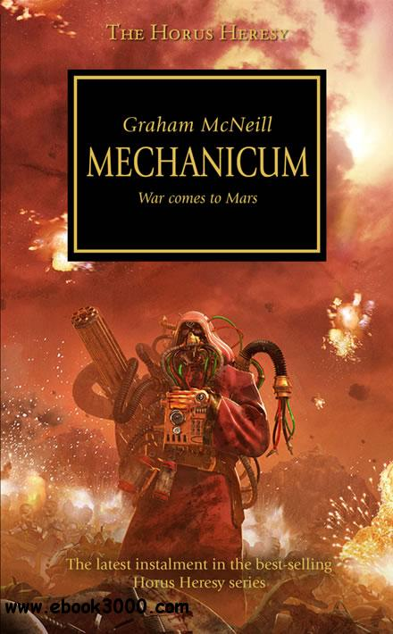 Mechanicum (Warhammer 40,000 Novels: Horus Heresy, Book 9) by Graham McNeill free download