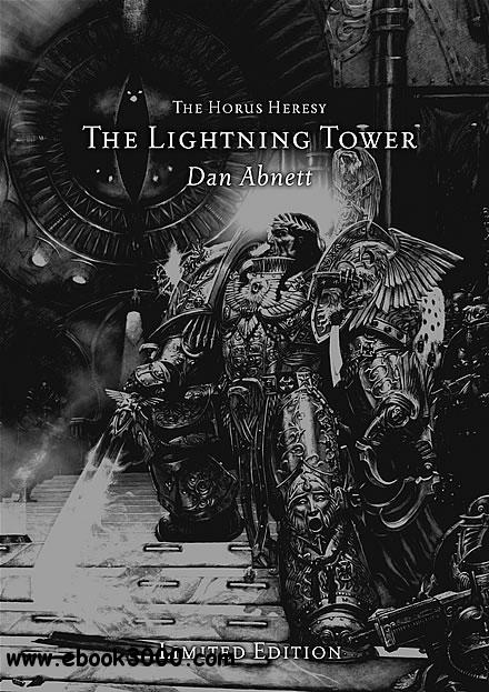 Dark King and Lightning Tower (Warhammer 40,000 Novels: Horus Heresy, Book 7a) - Graham McNeill, Dan Abnett free download
