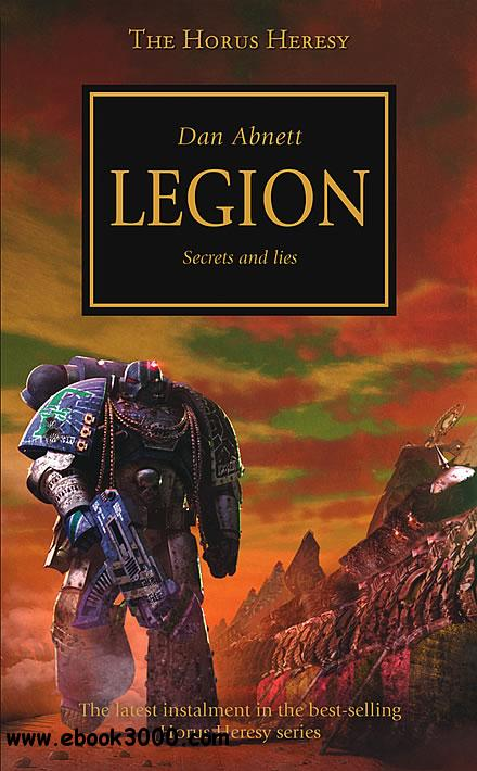 Legion (Warhammer 40,000 Novels: Horus Heresy, Book 7) - Dan Abnett free download